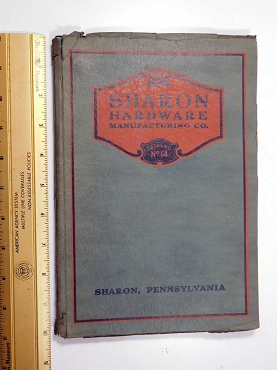 Sharon Hardware Mfg. Co. Catalog No. 14 - 1927 Softbound Garage -Barn -Parlor Door Hardware  700-020